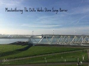 Maeslantkering, Delta Works Gate