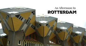 Afternoon in Rotterdam with Cube Houses
